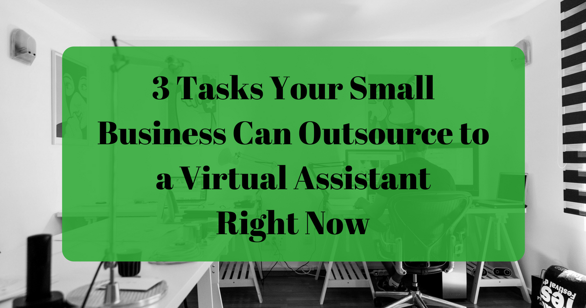 Miss Virtual EA virtual assistant 3 tasks to outsource